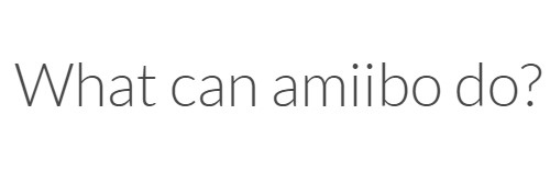 What can amiibo do?